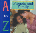 Friends and Family : A to Z - Tracy Nelson Maurer