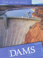 Dams : How They Are Built? - Lynn M. Stone