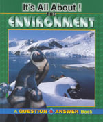 It's All About The Environment! : A Question & Answer Book - Michele Ingber Drohan