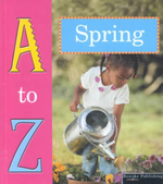 Spring : A to Z - Tracy Nelson Maurer