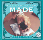 How Coins and Bills are Made : Money Power - Jason Cooper
