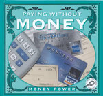 Paying Without Money : Money Power - Jason Cooper
