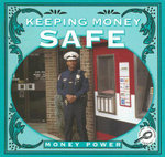 Keeping Money Safe : Money Power - Jason Cooper
