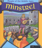 Minstrel : People of the Middle Ages - Melinda Lilly