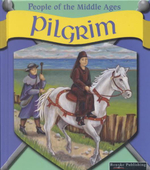 Pilgrim : People of the Middle Ages - Melinda Lilly