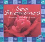 Sea Anemones : Science Under the Sea - Lynn M. Stone