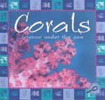Corals : Science Under the Sea - Lynn M. Stone