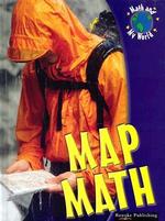 Map Math : Math and My World - Kieran Walsh