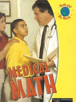 Medical Math : Math and My World - Kieran Walsh