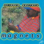 Magnets : Science Secrets - Jason Cooper