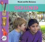 Sound  : Read and Do Science - Melinda Lilly