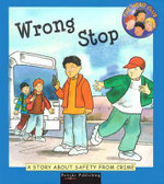 Wrong Stop : A Story About Safety from Crime : The Hero Club - Cindy Leaney