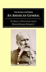 An American General - David Sloan Stanley