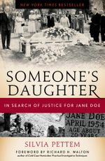 Someone's Daughter : In Search of Justice for Jane Doe - Silvia Pettem