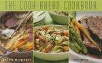 The Cook-ahead Cookbook - Cynthia MacGregor
