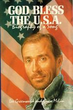 God Bless the USA : Biography of a Song - Lee Greenwood