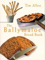 Ballymaloe Bread Book - T Allen