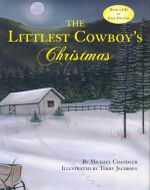 Littlest Cowboy's Christmas - Michael Chandler