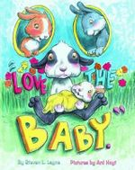 Love the Baby - Steven L Layne