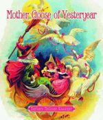 Mother Goose of Yesteryear - Barbara Kissinger
