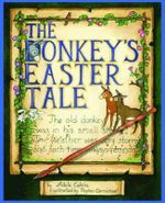 The Donkey's Easter Tale : Donkey Tales - Adele Bibb Colvin