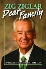 Dear Family - Zig Ziglar
