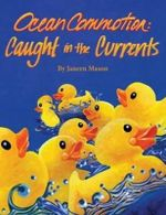 Ocean Commotion: Caught in the Currents : Ocean Commotion Series - Janeen Mason