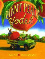 Giant Peach Yodel - Jan Peck