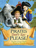 Pirates Don't Say Please! - Laurie Lazzaro Knowlton