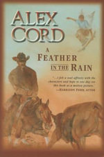 Feather in the Rain - Alex Cord