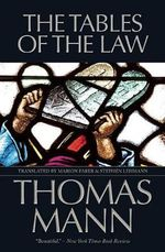 The Tables of the Law - Thomas Mann