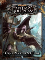 Warhammer Fantasy Roleplay : The Game Master's Guide - Fantasy Flight Games