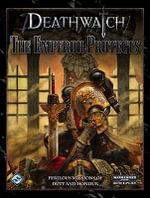 Death Watch : The Emperor Protects - Fantasy Flight Games