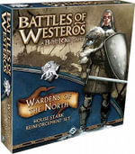 Battles of Westeros: A Battlelore Game : Wardens of the North: House Stark Reinforcement Set - Fantasy Flight Games