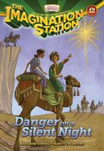 Danger on a Silent Night : Imagination Station - Marianne Hering