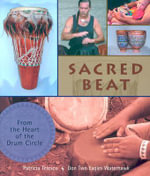 Sacred Beat : From the Heart of the Drum Circle :  From the Heart of the Drum Circle - Patricia Telesco