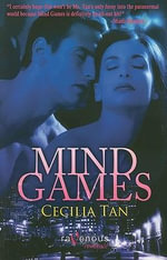 Mind Games :  A Ravenous Romance - Cecilia Tan