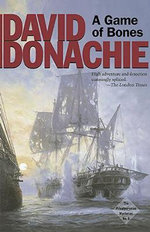 A Game of Bones : The Privateersman Mysteries No.6 - David Donachie