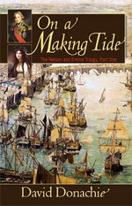 On a Making Tide : The Nelson and Emma Trilogy, No.1 - David Donachie