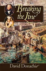 Breaking the Line : The Nelson And Emma Trilogy, Part Three - David Donachie
