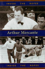 Inside the Ropes : Arthur Mercante - Arthur Mercante