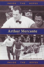 Inside the Ropes - Arthur Mercante