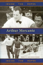 Inside the Ropes - Arthur Mercante
