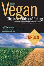 Vegan : The New Ethics of Eating - Erik Marcus
