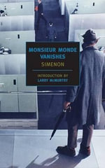 Monsieur Monde Vanishes - Georges Simenon