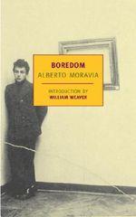 Boredom : New York Review Books Classics - Alberto Moravia