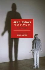 Grief Lessons : Four Plays - Euripides