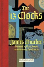 The 13 Clocks - James Thurber