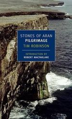 Stones of Aran : Pilgrimage - Tim Robinson