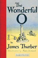 The Wonderful O : New York Review Children's Collection - James Thurber